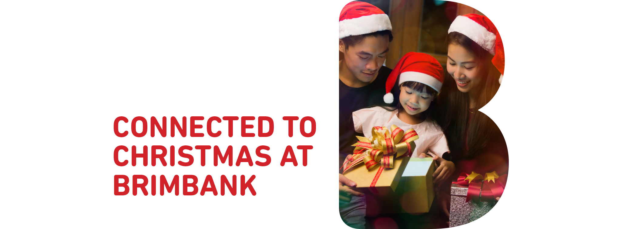 BE CONNECTED TO CHRISTMAS AT BRIMBANK